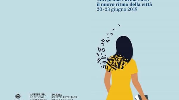 """""""Anteprima Parma 2020. Il nuovo ritmo della città"""": dal 21 al 23 giugno"""