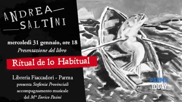 Andrea Saltini, ritual de lo habitual: presentazione a parma