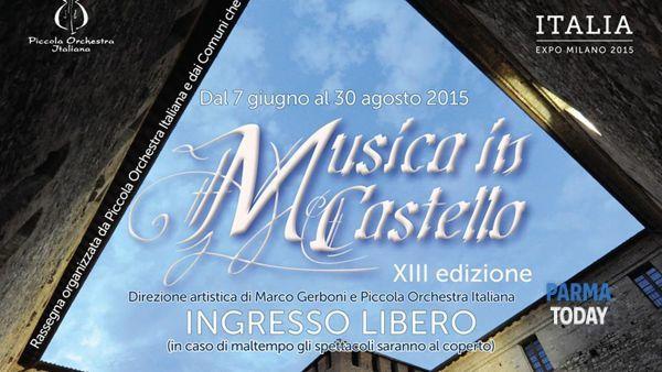 Estate di big a musica in castello: dal 7 giugno al 30 agosto 2015