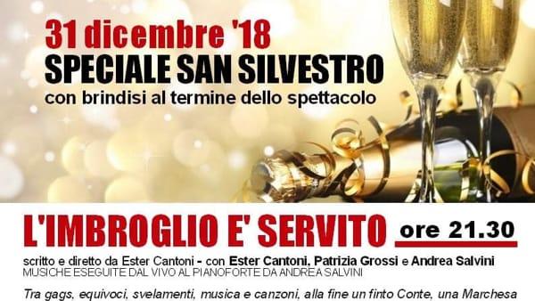 L'imbroglio è servito - San Silvestro al Teatro Pezzani